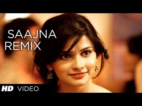 Video Song : Saajna Remix