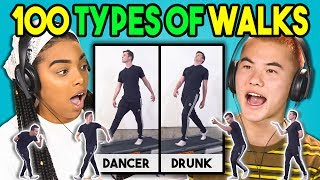 100 Types of Walks reacted to by Teens! Original links below!SUBSCRIBE THEN HIT THE 🔔! New Videos 2pm PST on FBE! http://goo.gl/aFu8CWatch all main React episodes (Kids/Teens/Elders/Adults/YouTubers): http://goo.gl/4iDVaWatch latest videos from FBE: https://goo.gl/aU5PSmTeens watch 100 Types of Walks! Watch to see their reaction!Video featured in this episode:100 Different Ways to Walk (Animation Reference)https://goo.gl/DmTUq6FBE's goal is to credit the amazing content that gets featured in its shows. If you see incorrect or missing attribution please reach out to credits at finebrosent.comReactors featured in this episode:Dylan, age 15https://www.youtube.com/user/DylanDjoen/Marlhy, age 15https://www.instagram.com/marlhy_murphy/Anna, age 16https://www.instagram.com/anna.fujii/Darius, age 17https://www.instagram.com/TheDariusCarr/Will, age 17https://instagram.com/BigWillSimmonsAlberto, age 18https://www.youtube.com/beansproutfilmsSeth, age 18https://www.youtube.com/c/sethdeglerBrooklin, age 19https://www.instagram.com/brooklinf/Tori, age 19Follow Fine Brothers Entertainment:FBE WEBSITE: http://www.finebrosent.comFBE CHANNEL: http://www.youtube.com/FBEREACT CHANNEL: http://www.youtube.com/REACTBONUS CHANNEL: https://www.youtube.com/FBE2FACEBOOK: http://www.facebook.com/FineBrosTWITTER: http://www.twitter.com/thefinebrosINSTAGRAM: http://www.instagram.com/fbeSNAPCHAT: https://www.snapchat.com/add/finebrosTUMBLR: http://fbeofficial.tumblr.com/SOUNDCLOUD: https://soundcloud.com/fbepodcastiTUNES (Podcast): https://goo.gl/DSdGFTMUSICAL.LY: @fbeLIVE.LY: @fbeSEND US STUFF:FBEP.O. BOX 4324Valley Village, CA 91617-4324Creators & Executive Producers - Benny Fine & Rafi FineHead of Post Production - Nick BergtholdSr. Associate Producer - Kyle SegalAssociate Producer - Dallen DetamoreJr. Associate Producer - Ethan WeiserProduction Coordinator - Cynthia GarciaProduction Assistant - Kenira Moore, Kristy Kiefer, Locke Alexander, JC ChavezEditor - Alyssa SalterAssistant Editor - Austin MillerDirector of Production - Drew RoderAssistant Production Coordinator - James RoderiquePost Supervisor - Adam SpeasPost Coordinator - David ValbuenaMusic - Cormac Bluestone http://www.youtube.com/cormacbluestone© Fine Brothers Entertainment.Teens React #166 - TEENS REACT TO 100 TYPES OF WALKS