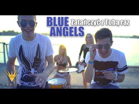 Blue Angels - Zatańczyć z Tobą raz