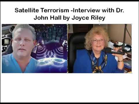 Satellite Terrorism Interview With Dr John Hall