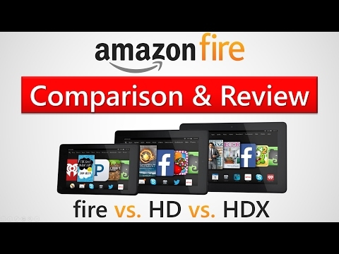 Amazon Fire, HD 8, & HDX Tablets - Comparison & Review