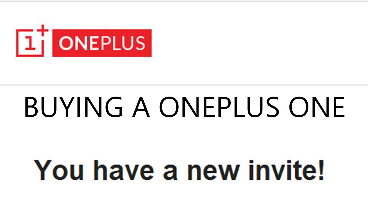 Buying a OnePlus One (We have invites, so stay tuned!)