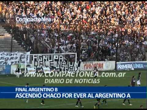 FINAL ARGENTINO B - Ascendió Chaco For Ever (2013) - Los Negritos - Chaco For Ever
