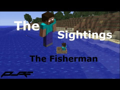 The Herobrine Sightings | The Fisherman