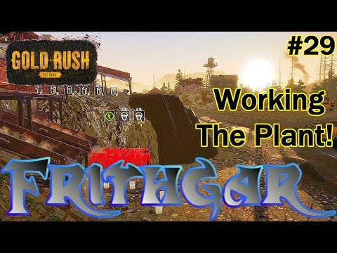 Let's Play Gold Rush The Game #29: Working The Wash Plant!