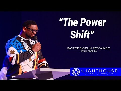 The Power Shift | Pastor Biodun Fatoyinbo