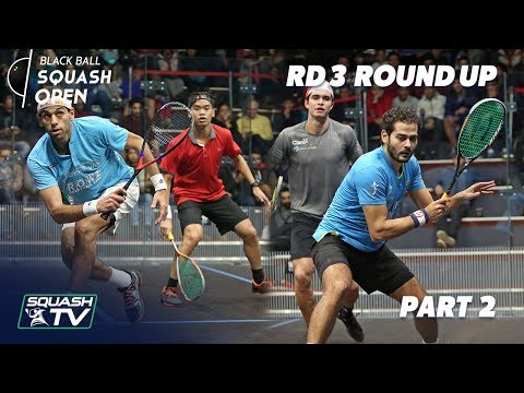 Squash: CIB Black Ball Squash Open 2018 - Rd 3 Roundup P2