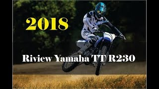 10. 2018 Yamaha TT R230 Trail Motorcycle