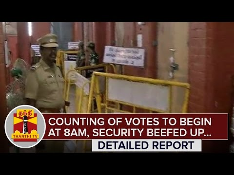 TN-Election-Results--Counting-of-Votes-to-begin-at-8AM-Security-beefed-up--Thanthi-TV