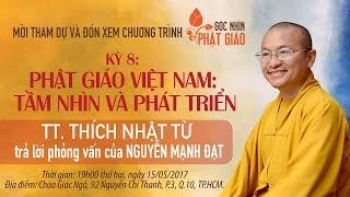 [LIVESTREAM] Góc nhìn Phật giáo kỳ 8: Phật giáo Việt Nam - Tầm nhìn và phát triển