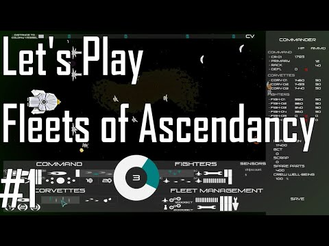 Fleets of Ascendancy - WTF is Happening? - Let's Play 1/3