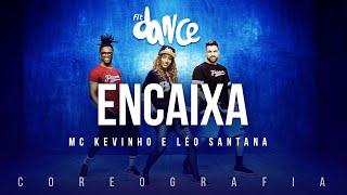 image of Encaixa - MC Kevinho e Léo Santana | FitDance TV (Coreografia) Dance Video