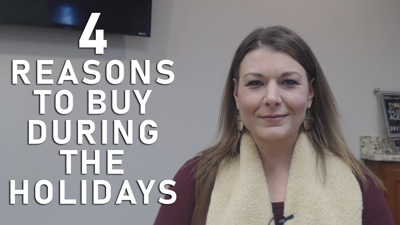 4 Reasons to Buy During the Holidays