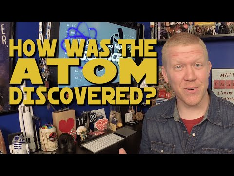 How Was The Atom Discovered?