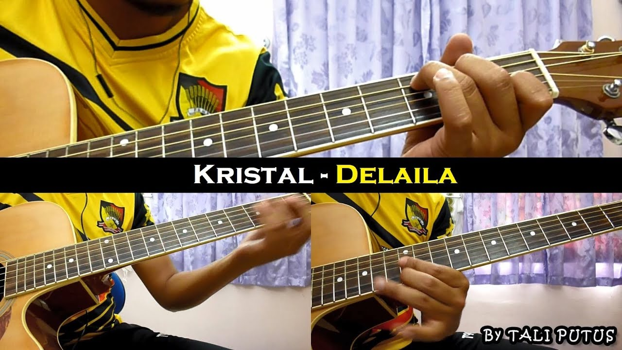 Kristal – Delaila (Instrumental/Full Acoustic/Guitar Cover)
