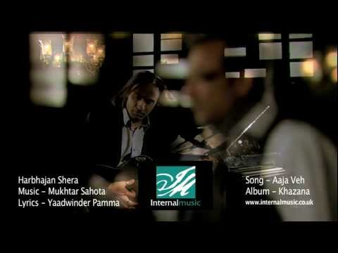 Video Aaja Veh (Official Video) - Mukhtar Sahota & Harbhajan Shera - Album Khazana OUT NOW Via iTunes download in MP3, 3GP, MP4, WEBM, AVI, FLV January 2017