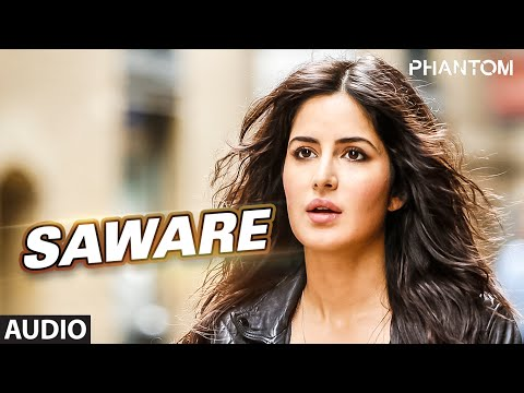Download Saware Full AUDIO Song - Arijit Singh | Phantom | T-Series HD Mp4 3GP Video and MP3