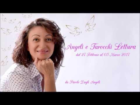 Lettura settimanale Tarocchi degli Angeli dal 27 febbraio al 5 marzo 2017