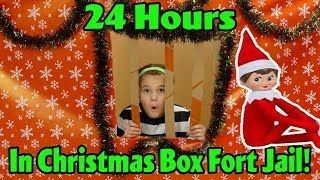24 Hours In Christmas Box Fort Jail! My Elf On Shelf Sent Me To Box Fort Jail!