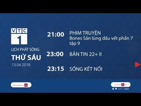 Lịch phát sóng VTC1 ngày 13/4/2018 | VTC1 - Thời lượng: 116 giây.