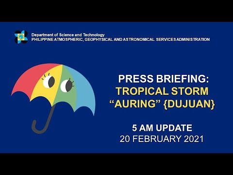 "Press Briefing: Tropical Storm ""#AURINGPH"" Saturday, 5 AM February 20, 2021"