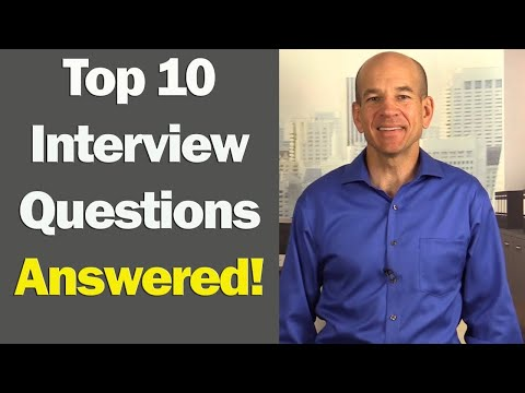 Top 10 Job Interview Questions & Answers (for 1st & 2nd Interviews)