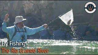 Fly Fishing The Rio Grande River
