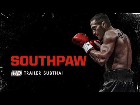 SOUTHPAW : สังเวียนเดือด (Official Trailer Sub Thai)