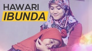 Hawari - Ibunda (Official Music Video)