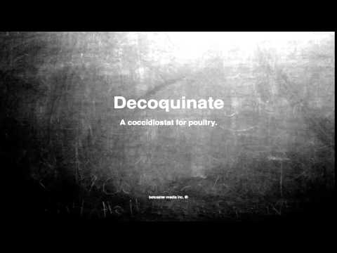 Medical vocabulary: What does Decoquinate mean