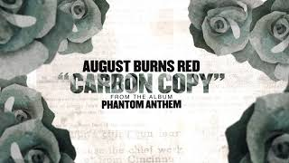 Download Lagu August Burns Red - Carbon Copy Mp3