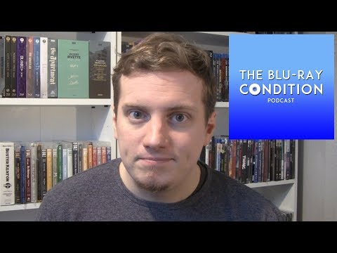 THE BLU-RAY CONDITION PODCAST!