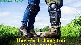 #Phượt - Hãy Yêu Một Anh Chàng đi Bụi