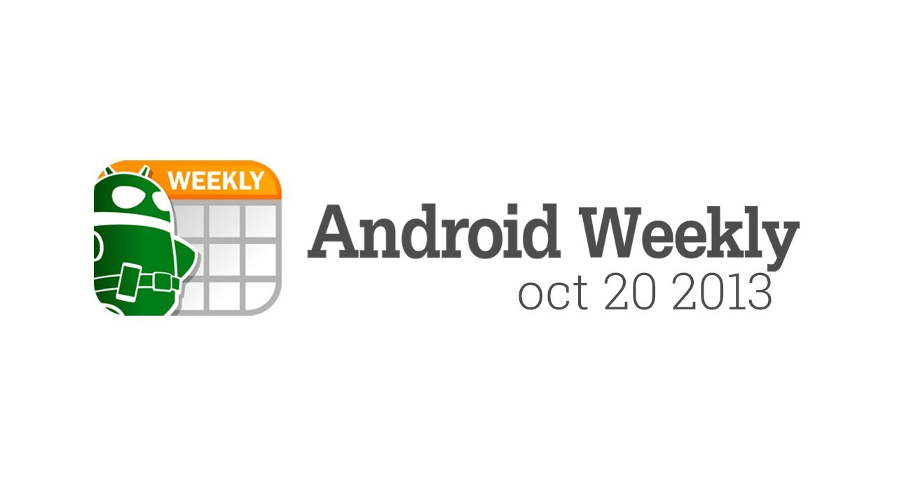 Nexus 5, HTC One Max, LG G Flex, and more – Android Weekly