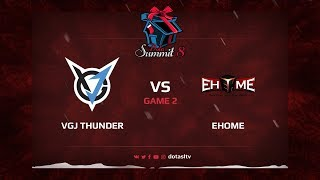 VGJ Thunder против EHOME, Вторая карта, Квалификация на Dota Summit 8