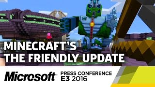Minecraft The Friendly Update & VR Stage Demo - E3 2016 Microsoft Press Conference by GameSpot