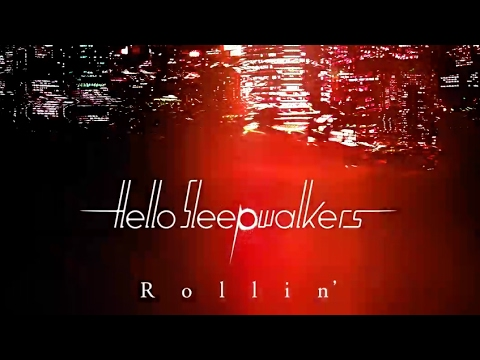 Rollin' - Hello Sleepwalkers(Official Audio + Lyrics)
