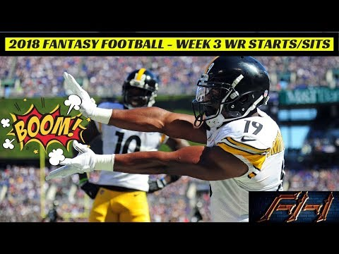 2018 Fantasy Football Lineup Advice  - Week 3 WR's Start/Sit Episode