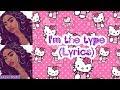 I'm The Type (Lyrics)