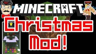 Minecraft Mods - CHRISTMAS MOD - Christmas Tree , Presents&More !