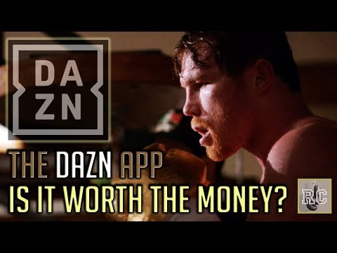 Why The DAZN App Is Worth The Price For Boxing Fans