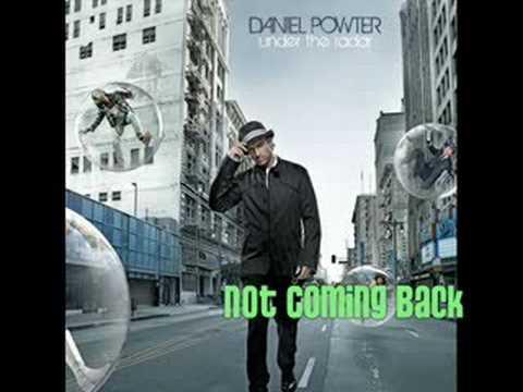 Daniel Powter - Not Coming Back lyrics