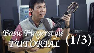 Video Fingerstyle Tutorial (1/3) - RIGHT Hand Basic MP3, 3GP, MP4, WEBM, AVI, FLV Oktober 2018