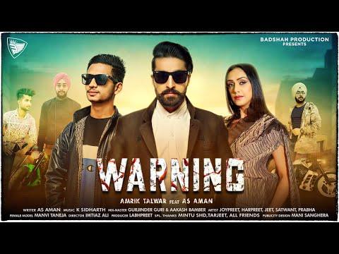 WARNING (Full Video) Amrik Talwar Feat As Aman | Latest Punjabi Songs 2020 |New Punjabi Songs 2020