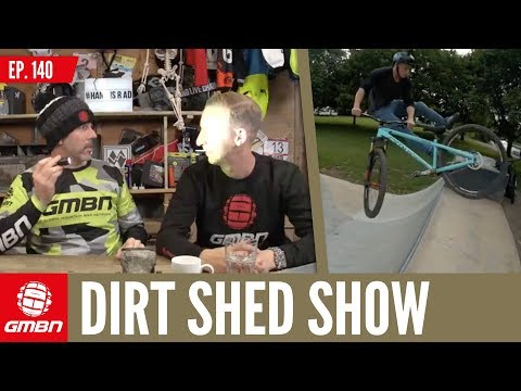 We Should All Ride Hardtails | Dirt Shed Show Ep. 140