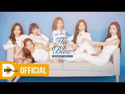 APRIL 5th Mini Album 『The Blue』 Highlight Medley (видео)