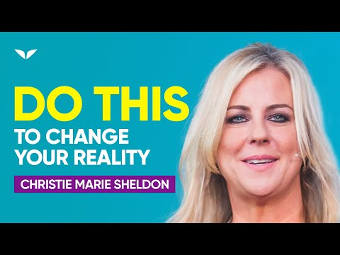 Change Your Frequency to Change Your Reality (Christie Sheldon)