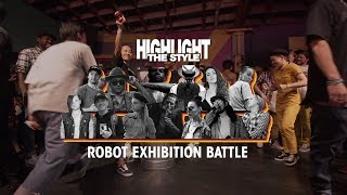 Robot – HIGHLIGHT THE STYLE Exhibition Battle