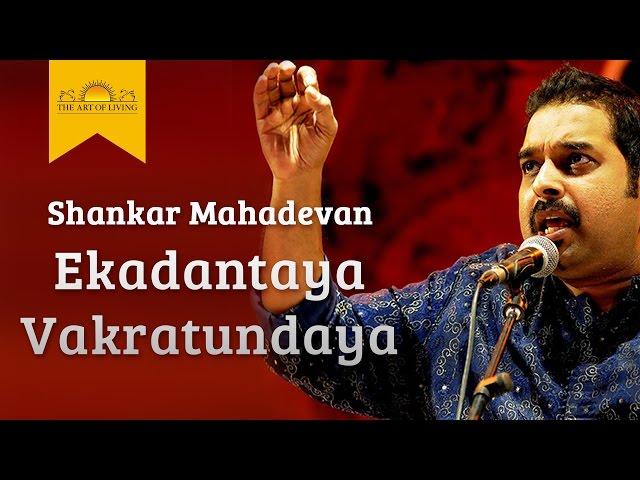 Free download ekadantaya vakratundaya shankar mahadevan song