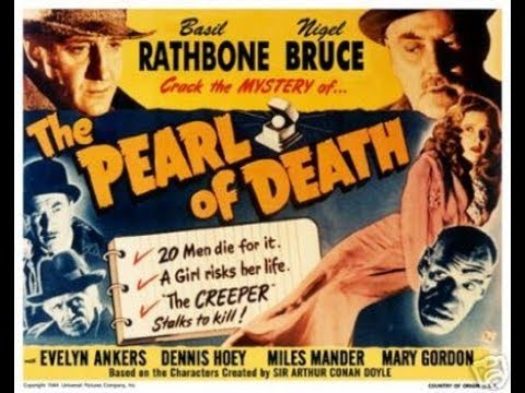 Sherlock Holmes, The Pearl Of Death, Basil Rathbone, Nigel Bruce, 1944 Full Film